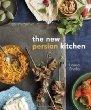 The New Persian KitchenLouisa Shafia